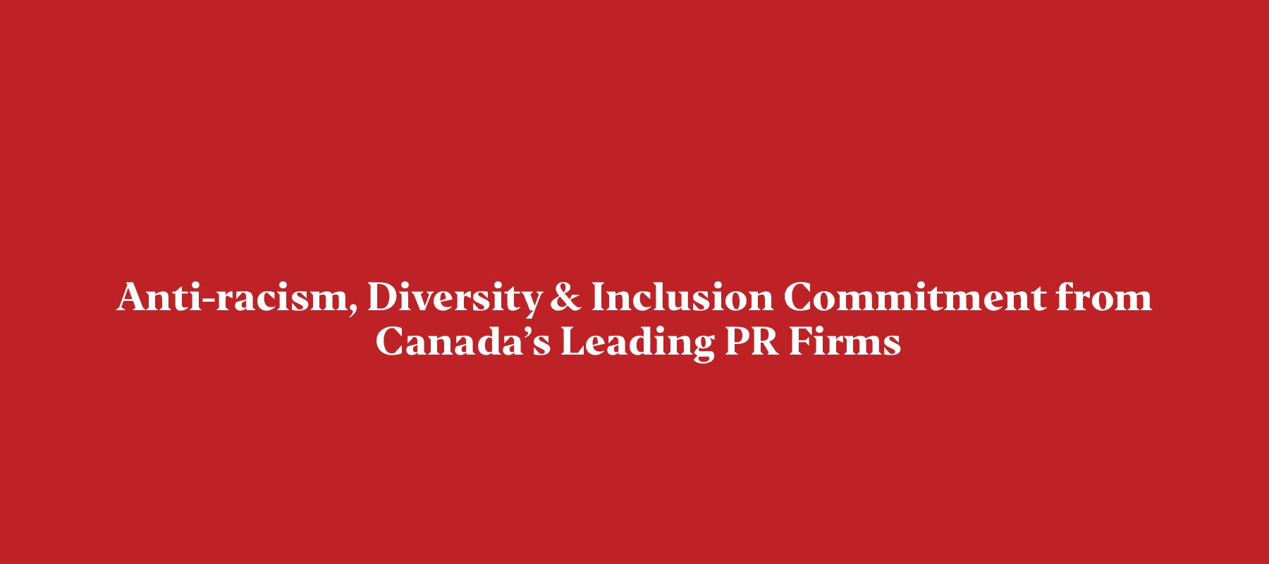 Diversity and Inclusion. Canada's Leading PR Firm. Anti Racism. Social Good.jpg